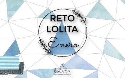 """Reto Lolita de ENERO: """"Mirada al pasado"""""""