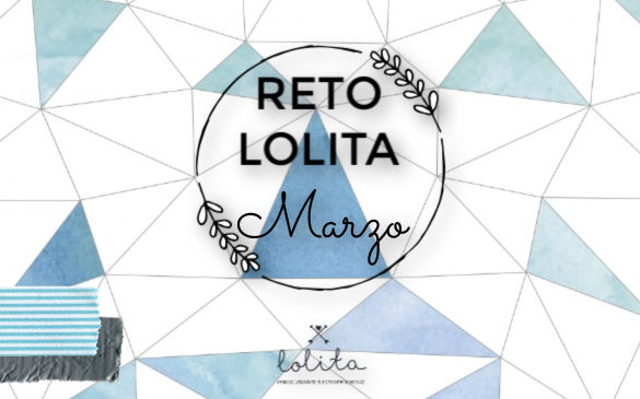 """Reto Lolita de Marzo: """"Proyecto Masculino"""""""