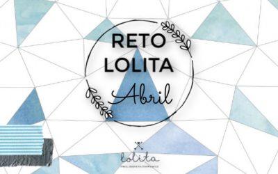 "Reto Lolita de Abril: ""3 Condiciones"""